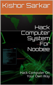 Hack Computer System For Noobee