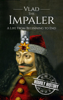 Hourly History - Vlad the Impaler: A Life From Beginning to End artwork