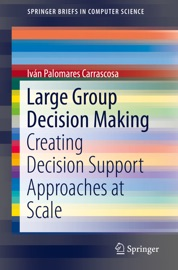 Large Group Decision Making