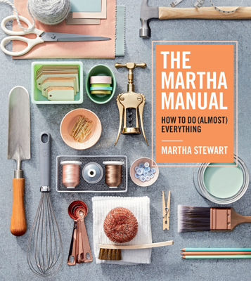 The Martha Manual - Martha Stewart book