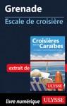 Grenade - Escale De Croisire