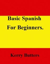 Basic Spanish For Beginners