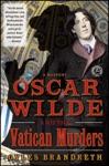 Oscar Wilde And The Vatican Murders