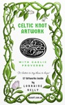 Celtic Knot Artwork With Gaelic Proverbs