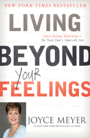 Living Beyond Your Feelings book