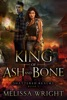 King of Ash and Bone