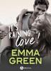 It's Raining Love! - Emma M. Green