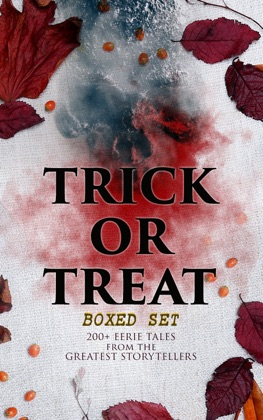 TRICK OR TREAT Boxed Set: 200+ Eerie Tales from the Greatest Storytellers image