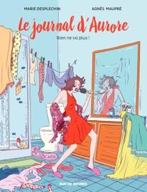 LE JOURNAL DAURORE - RIEN NE VA PLUS
