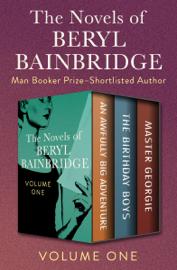The Novels of Beryl Bainbridge Volume One book