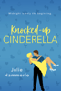 Julie Hammerle - Knocked-Up Cinderella artwork