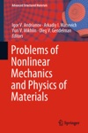 Problems Of Nonlinear Mechanics And Physics Of Materials