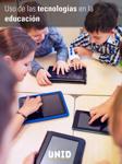 Uso de las tecnologías en la educación.  El auto-aprendizaje para docentes de e-learning.