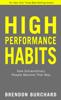 Brendon Burchard - High Performance Habits artwork