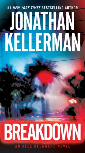 Jonathan Kellerman - Breakdown