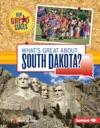 Whats Great About South Dakota