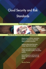 CLOUD SECURITY AND RISK STANDARDS: THIRD EDITION