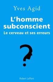 L Homme Subconscient
