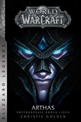 World of WarCraft: Arthas. Przebudzenie Króla Lisza pdf Download