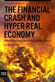 THE FINANCIAL CRASH AND HYPER-REAL ECONOMY