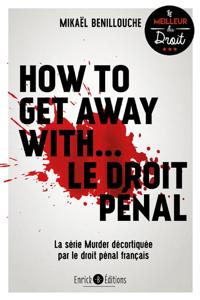 How to get away with... Le droit pénal La couverture du livre martien