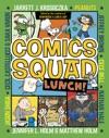 Comics Squad 2 Lunch