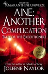 Aine Another Complication Tales Of The Executioners