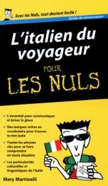 L'Italien du voyageur - Guide de conversation Pour les Nuls - Mery Martinelli