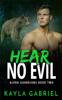 Kayla Gabriel - Hear No Evil artwork