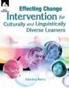 Effecting Change Intervention For Culturally And Linguistically Diverse Learners