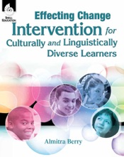 Download Effecting Change: Intervention for Culturally and Linguistically Diverse Learners