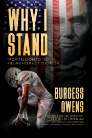 Why I Stand: From Freedom to the Killing Fields of Socialism