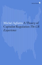 A Theory Of Capitalist Regulation