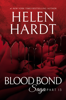 Helen Hardt - Blood Bond: 13 book