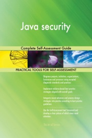 Java Security Complete Self Assessment Guide