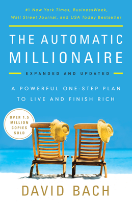The Automatic Millionaire, Expanded and Updated - David Bach book