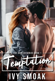 Temptation (The Hunted Series Book 1) - Ivy Smoak book summary