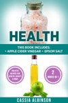 Health Apple Cider Vinegar  Epsom Salt Holistic Recipes For Health Beauty  Home