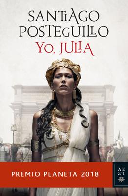 Santiago Posteguillo - Yo, Julia book