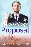 The Marriage Proposal