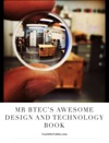 Mr BTecs Awesome Design And Technology      Book