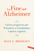 La fine dell'Alzheimer Book Cover
