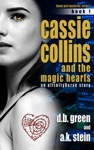 Cassie Collins And The Magic Hearts - Book 1