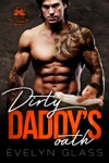 Dirty Daddys Oath