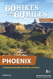 60 Hikes Within 60 Miles: Phoenix book