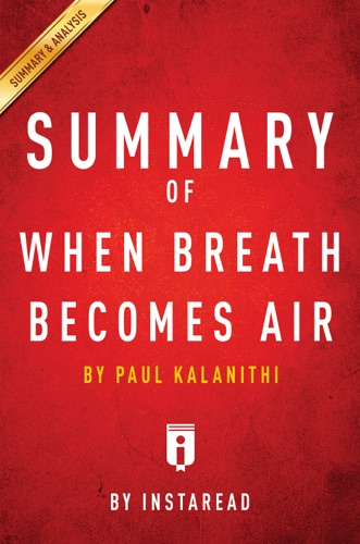 Instaread - Summary of When Breath Becomes Air