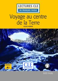 Voyage au centre de la terre - Niveau 1/A1 - Lecture CLE en français facile - Ebook