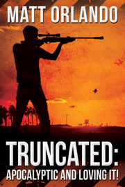 Truncated: Apocalyptic and Loving It! book