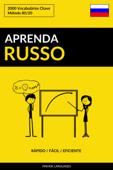 Aprenda Russo: Rápido / Fácil / Eficiente: 2000 Vocabulários Chave Book Cover