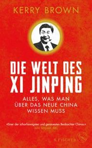 Die Welt des Xi Jinping Book Cover
